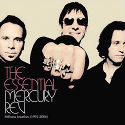 he Essential Mercury Rev: Stillness Breathes 1991–2006